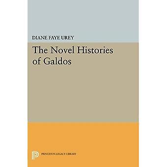 The Novel Histories of Galdos (Princeton Legacy Library)