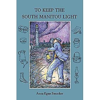 Pour garder le Manitou du Sud lumineux