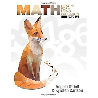 Math Level 4: Lessons for a Living Education