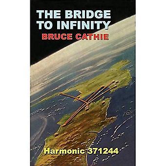 The Bridge to Infinity: Harmonic 371244 (Alternative Science)