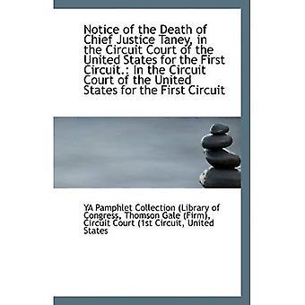Aviso de la muerte del jefe de justicia Taney, en el Tribunal de circuito de los Estados Unidos por primera