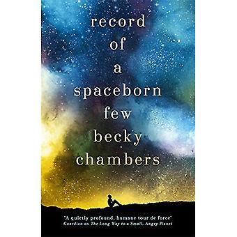 Record of a Spaceborn Few