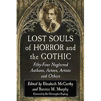 Förlorade själar av skräck och gotiskt: femtiofyra försummade författare, skådespelare, konstnärer och andra