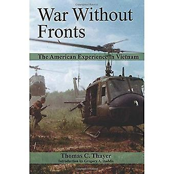 War Without Fronts: The American Experience in Vietnam