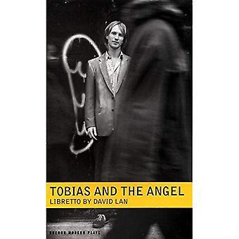Tobias og engel: en Community Opera (Oberon moderne Plays)