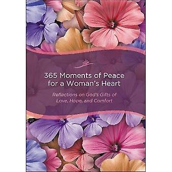 365 moments de paix pour un cœur de femme: réflexions sur les dons de Dieu d'amour, d'espoir et de confort