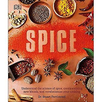 Krydderi: Forstå videnskaben om krydderi, oprette spændende nye blandinger og revolutionere