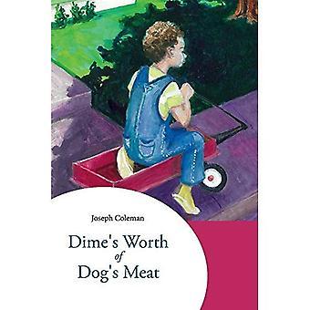 Dime Wert des Hundes Fleisch