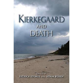 Kierkegaard and Death by Stokes & Patrick