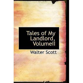 Tales of My Landlord Volumeii by Scott & Walter