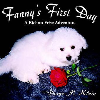 Fannys First Day A Bichon Frise Adventure by Klein & Diane M.