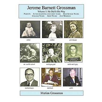 Jerome Barnett Grossman han gjorde det hans måde af Grossman & Marian Midge Navran