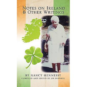 Notes on Ireland and Other Writings by Hennessy & Nancy