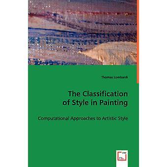 Klassificering af stil i maleri af Lombardi & Thomas