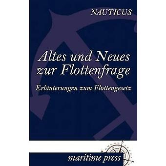 Altes und Neues zur Flottenfrage door Jahrbuch & Nauticus