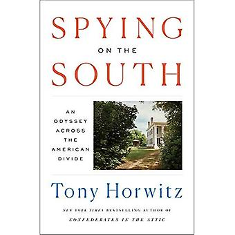 Spying on the South: An Odyssey Across the American� Divide