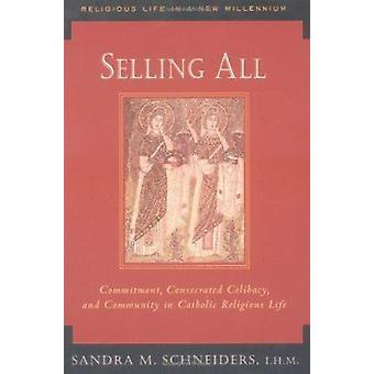 Selling All by Sandra Schneiders - 9780809139736 Book