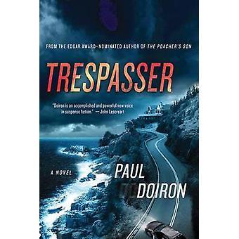 Trespasser by Paul Doiron - 9781250001597 Book