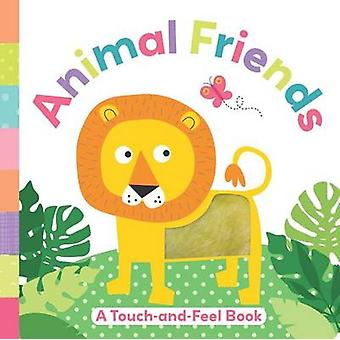 Animal Friends - A Touch-And-Feel Book by Holly Brook-Piper - 97814998