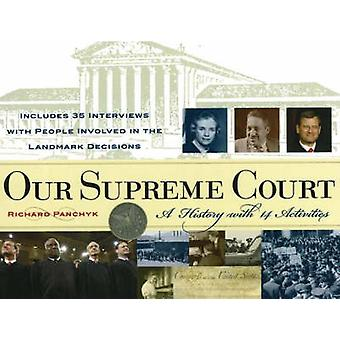 Our Supreme Court - A History with 14 Activities by Richard Panchyk -