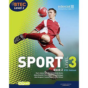 BTEC Level 3 National Sport Book 2 - Book 2 (3rd Revised edition) by R