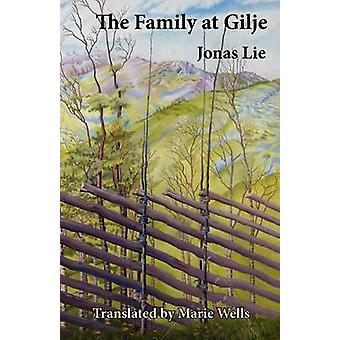 The Family at Gilje by Jonas Lie - Marie Wells - Marie Wells - 978187