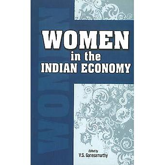 Women in the Indian Economy by V. S. Ganesamurthy - 9788177081862 Book