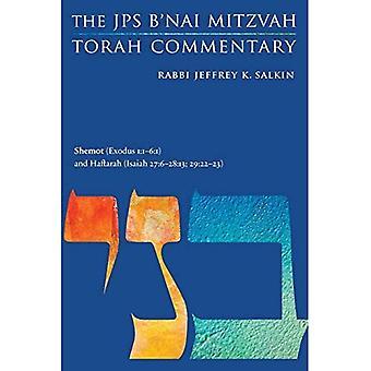 Shemot (Exodus 1:1-6:1) anda� Haftarah (Isaiah 27:6-28:13; 29:22-23): The JPS B'nai Mitzvah Torah Commentary (JPS Study Bible)