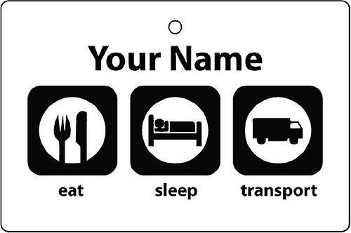 Personalised Eat Sleep Transport Car Air Freshener