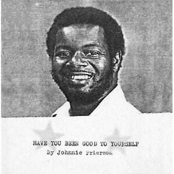 Have You Been Good To Yourself by Johnnie Frierson
