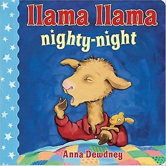 Llama Llama Nighty-Night (Board book) by Dewdney Anna
