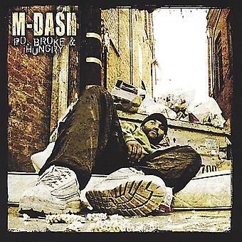 M-Dash - Po bröt & hungrig [CD] USA import