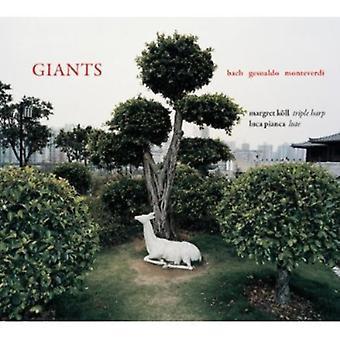 Koll/Pianca - giganter: Bach, Gesualdo, Monteverdi [CD] USA importerer
