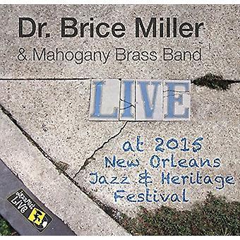 Brice Miller & Mahoghany Brass Band - Jazzfest 2015 [CD] USA importerer