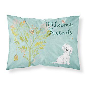 Welcome Friends Maltese Fabric Standard Pillowcase