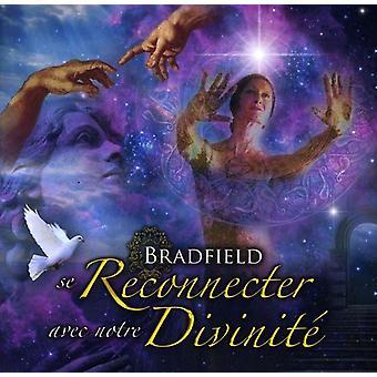 Bradfield - SE Reconnecter en Notre Divin [CD] USA importerer