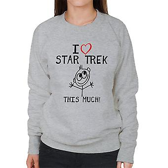 I Heart Star Trek This Much Women's Sweatshirt