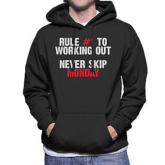 Rule Number One To Working Out Never Skip Monday Men's Hooded Sweatshirt