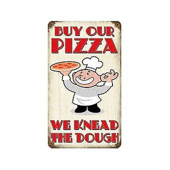 Kaufen Sie unsere Pizza verrosteten Blechschild 360 X 205 Mm