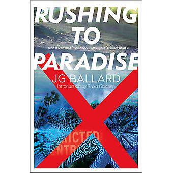 Rushing to Paradise by J. G. Ballard - Rivka Galchen - 9780006548140