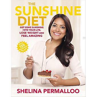 La dieta Sunshine - entrar el sol en tu vida - bajar de peso y