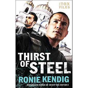 Thirst of Steel by Thirst of Steel - 9780764217678 Book