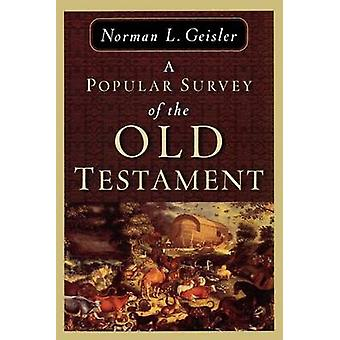 A Popular Survey of the Old Testament by Norman L. Geisler - 97808010