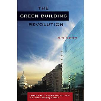 The Green-Building-Revolution von Jerry Yudelson - S. Richard Fedrizzi