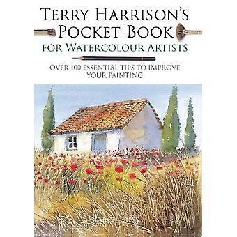 Terry Harrison Taschenbuch für Aquarell Künstler - über 100 Essent