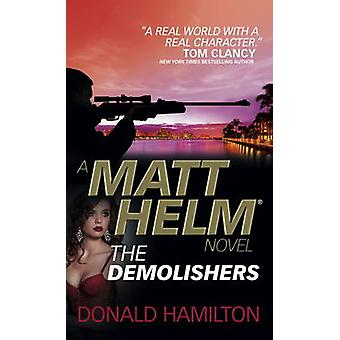 Matt Helm - The Demolishers by Donald Hamilton - 9781783299935 Book