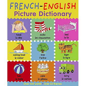 French-English Picture Dictionary by Catherine Bruzzone - Louise Comf