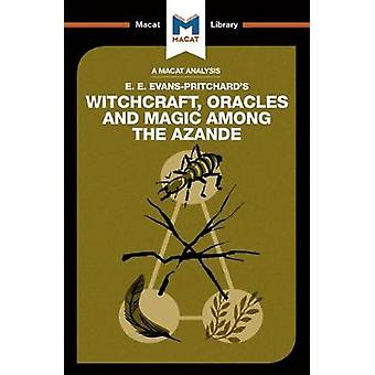 Witchcraft - Oracles and Magic Among the Azande by Kitty Wheater - 97