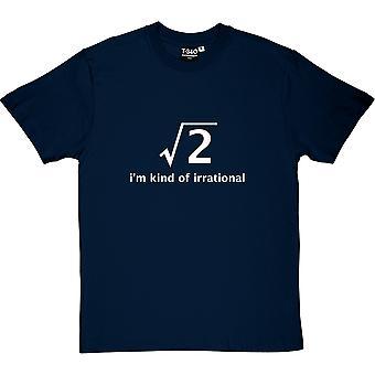 Jestem rodzaju irracjonalne Men's T-Shirt