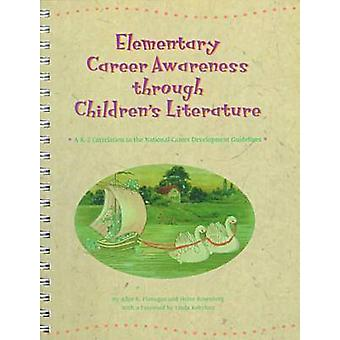 Elementary Career Awareness Through Children's Literature - 1999 - Grad